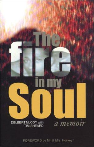 9781592320622: The Fire In My Soul: a memoir