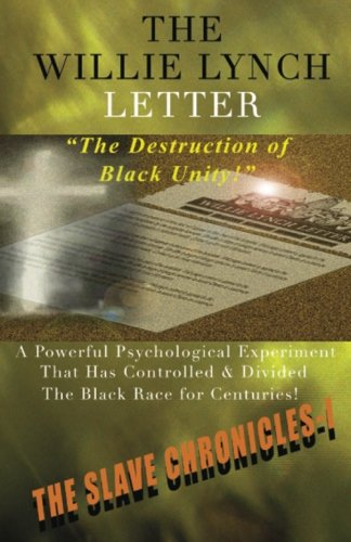 9781592323005: The Willie Lynch Letter and The Destruction of Black Unity