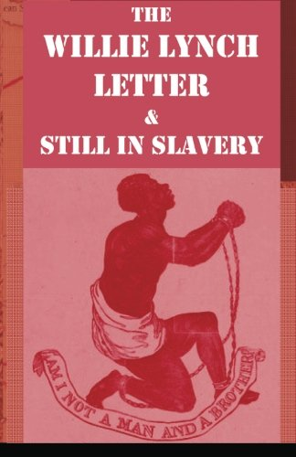 9781592323074: The Willie Lynch Letter And Still In Slavery