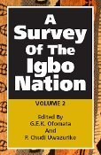 9781592323449: A SURVEY OF THE IGBO NATION, Vol. 2