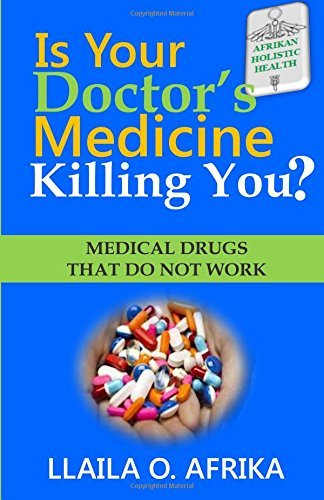 9781592324958: Is Your Doctor's Medicine Killing You?: Medical Drugs That Do Not Work