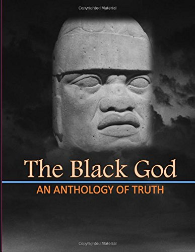 9781592325849: The Black God: An Anthology of the truth