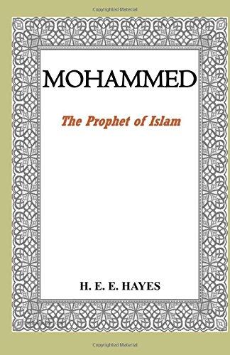 9781592325870: Mohammed, The Prophet of Islam