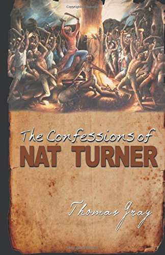 9781592326013: The Confessions of Nat Turner