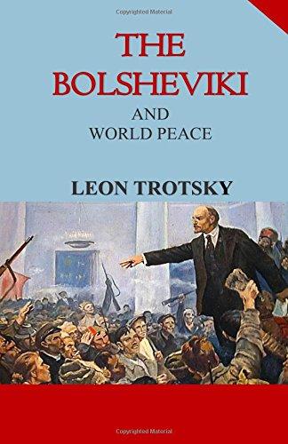 9781592326051: The Bolsheviki and World Peace