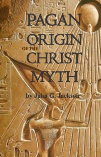 9781592327317: Pagan Origins of the Christ Myth