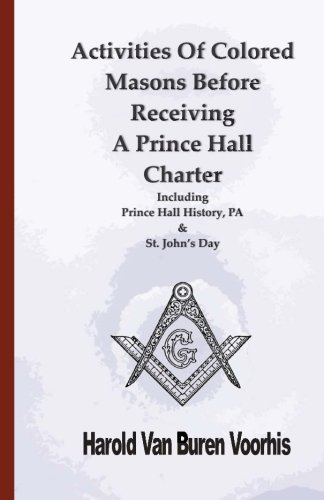 9781592327515: Activities Of Colored Masons Before Receiving A Prince Hall Charter
