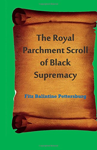 9781592327935: The Royal Parchment Scroll of Black Supremacy