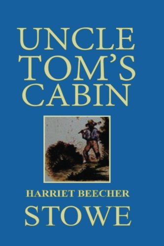 9781592328505: Uncle Tom's Cabin