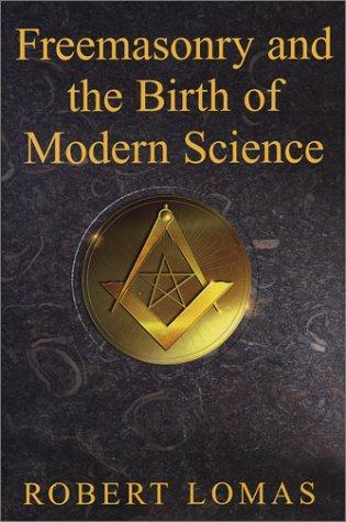 9781592330119: Freemasonry & the Birth of Modern Science