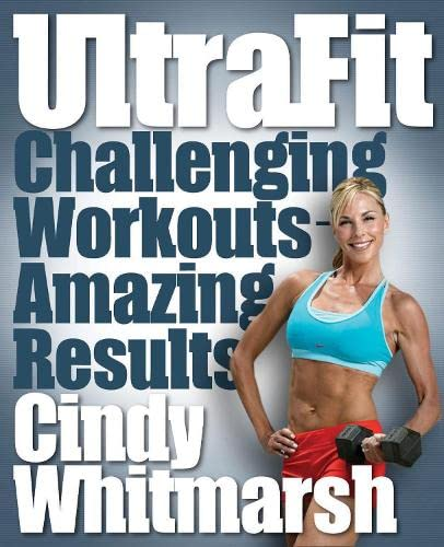 UltraFit: Challenging Workouts - Amazing Results (Book & DVD): Whitmarsh, Cindy
