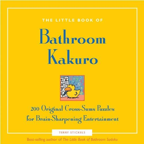 9781592332441: Little Book of Bathroom Kakuro (The Little Book of Bathroom)