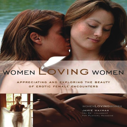 Women Loving Women: Jamye Waxman