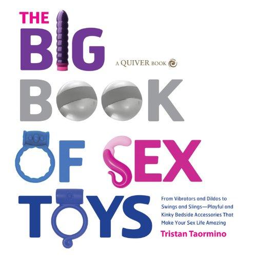 The Big Book of Sex Toys : Tristan Taormino
