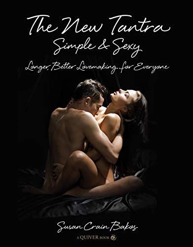 9781592333608: The New Tantra Simple and Sexy: Longer, Better Lovemaking for Everyone