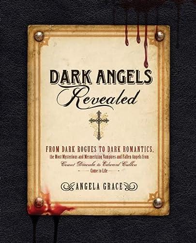 9781592334575: Dark Angels Revealed