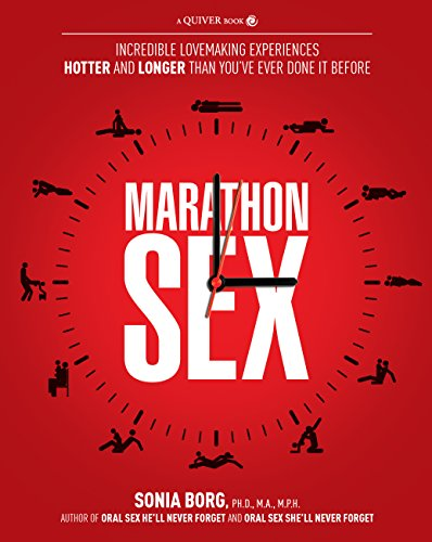 9781592334810: Marathon Sex: Incredible Lovemaking Experiences Hotter and Longer Than You've Ever Done It Before