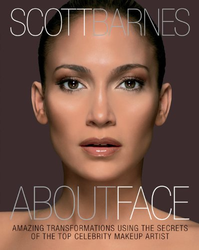 About Face: Amazing Transformations Using the Secrets of the Top Celebrity Makeup Artist 9781592334889 About Face is a compendium of everything make-up artist Scott Barnes has learned during his career working with A-list celebrities inclu