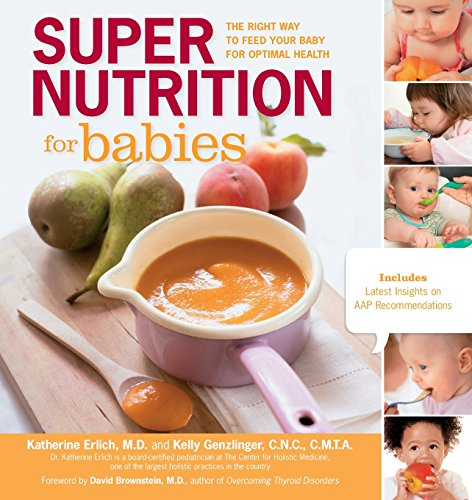 9781592335039: Super Nutrition for Babies: The Right Way to Feed Your Baby for Optimal Health