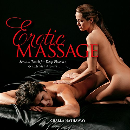 9781592335053: Erotic Massage: Sensual Touch for Deep Pleasure and Extended Arousal