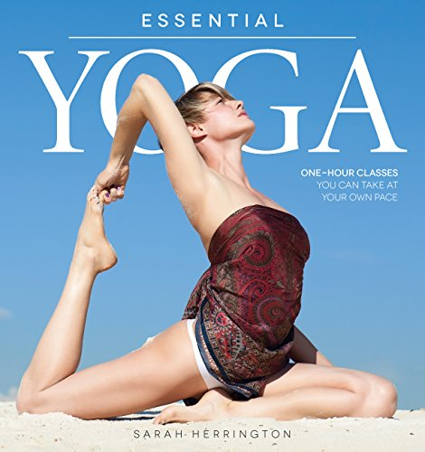 9781592335534: Essential Yoga: One-Hour Classes You Can Take at Your Own Pace