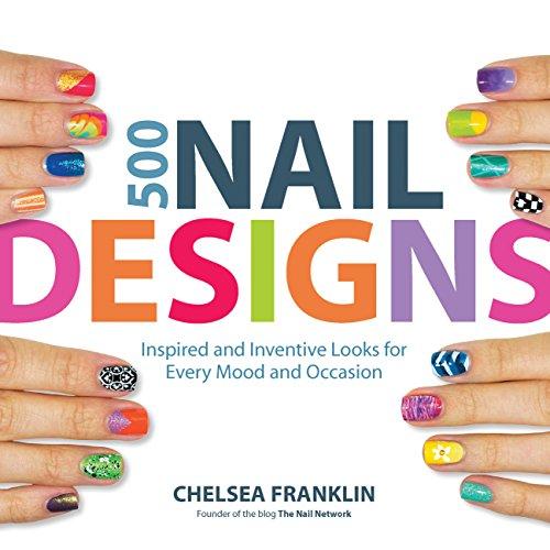 9781592336029: 500 Nail Designs