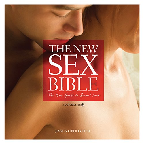 9781592336036: The New Sex Bible: The New Guide to Sexual Love
