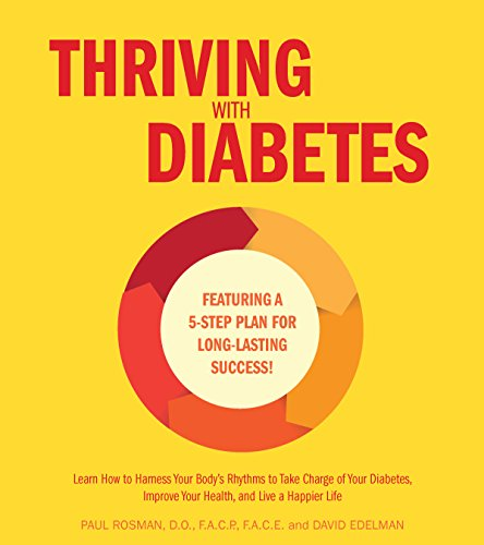 9781592336777: Thriving with Diabetes: Learn How to Take Charge of Your Body to Balance Your Sugars and Improve Your Lifelong Health - Featuring a 4-Step Plan for Long-Lasting Success!