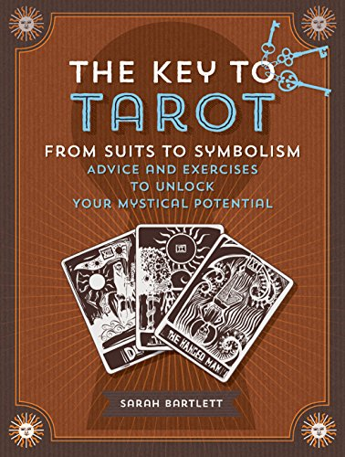 9781592337101: Key to Tarot: From Suits to Symbolism: Advice and Exercises to Unlock your Mystical Potential (Keys To)