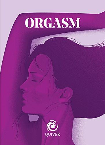 9781592337965: Orgasm mini book (Quiver Minis)