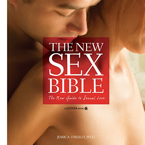 9781592338061: The New Sex Bible: The New Guide to Sexual Love