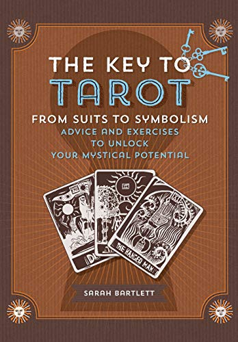 9781592338139: Key to Tarot: From Suits to Symbolism: Advice and Exercises to Unlock your Mystical Potential (Keys To)