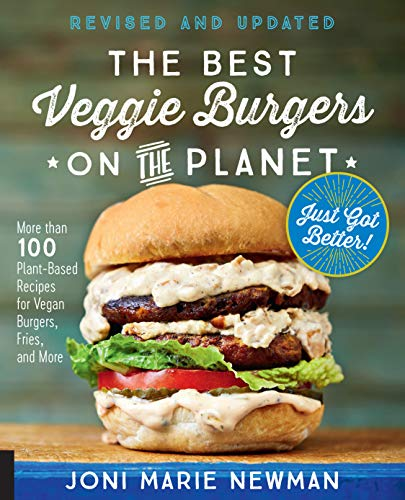 9781592338849: The Best Veggie Burgers on the Planet, revised and updated: More than 100 Plant-Based Recipes for Vegan Burgers, Fries, and More