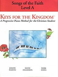 9781592350155: Songs of the Faith: Level a (Keys for the Kingdom)