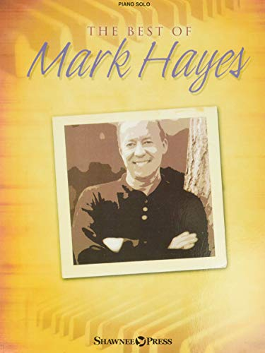 9781592351749: The Best of Mark Hayes