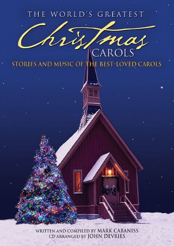 9781592351787: The World's Greatest Christmas Carols: Stories and Music of the Best-loved Carols (Book & CD)