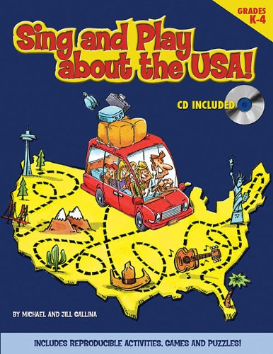 Sing and Play About the USA! (Reproducible Pack): Gallina, Jill; Gallina, Michael