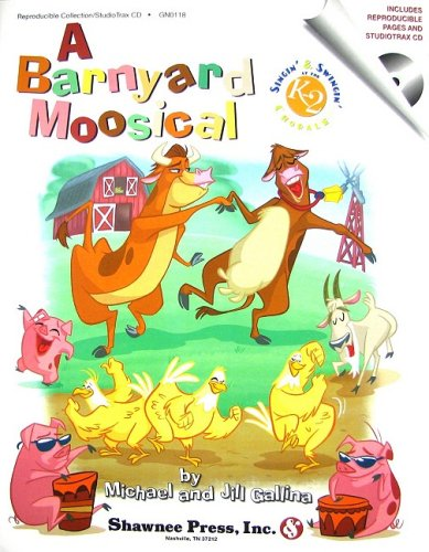 9781592351923: A Barnyard Moosical: Singin' & Swingin' at the K-2 Chorale Series