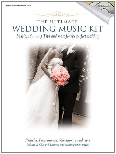 Ultimate Wedding Music Kit (Book & CD): Music Sales America