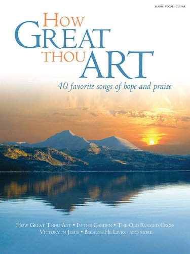9781592352029: How Great Thou Art: 40 Favorite Songs of Hope and Praise
