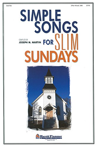 9781592352135: Simple Songs for Slim Sundays: 2-Part/SAB