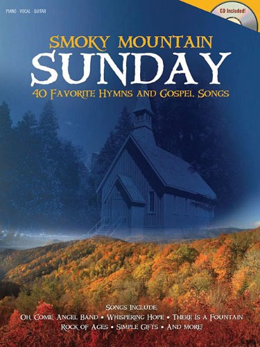 9781592352364: Smoky Mountain Sunday: 40 Favorite Hymns and Gospel Songs