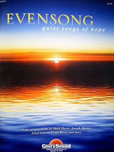 9781592352388: Evensong: Quiet Songs of Hope for the Church Pianist