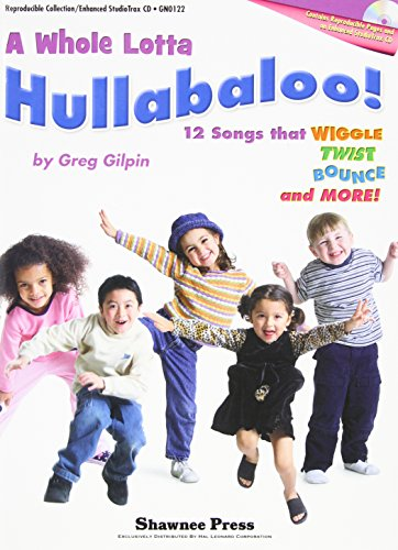 9781592352432: A Whole Lotta Hullabaloo!: (12 Songs that Wiggle, Twist, Bounce and More!)