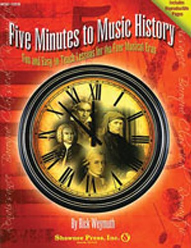 9781592352456: Five Minutes to Music History: Fun and Easy-to-Teach Lessons for Four Musical Eras