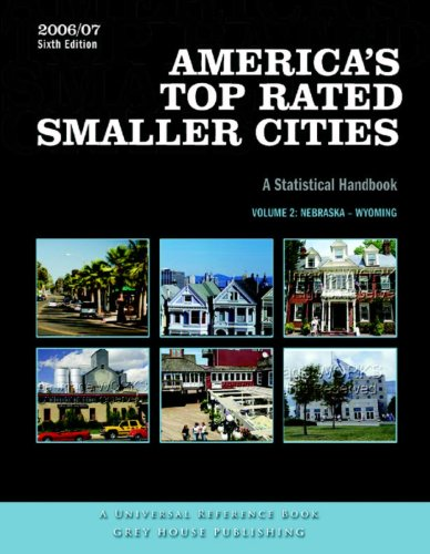 America s Top-Rated Smaller Cities (Paperback): Grey House Publishing