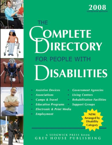Complete Directory for People with Disabilities 2008: House Grey, Laura