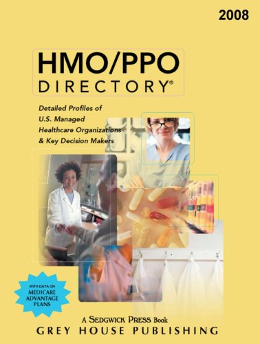 HMO/PPO Directory: Detailed Profiles of U.S. Managed Healthcare Organizations Key Decision ...