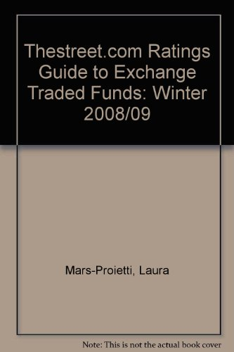 9781592373215: Thestreet.com Ratings Guide to Exchange-Traded Funds Winter 2008-2009