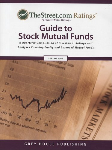 Thestreet.com Ratings Guide to Stock Mutual Funds: Spring 2008